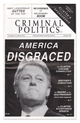 Criminal Politics: The Magazine of Conspiracy Politics, Volume 9200, No. 11, November, 1992....
