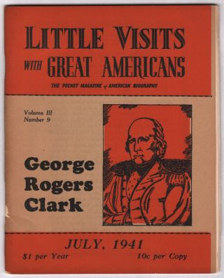 Little Visits with Great Americans: The Pocket Magazine of American Biography, Vol. III, No. 9,...
