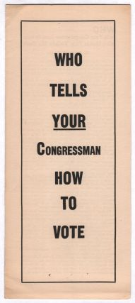 Who Tells Your Congressman How To Vote? Who Makes Him Violate His Oath? Joseph KAMP