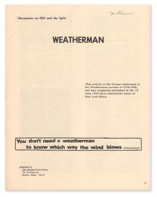 You Don't Need a Weatherman to Know Which Way the Wind Blows (Documents on SDS and the Split)....