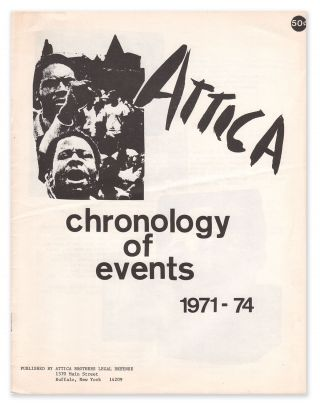Attica, Chronology of Events, 1971-74. Attica Brothers Legal Defense