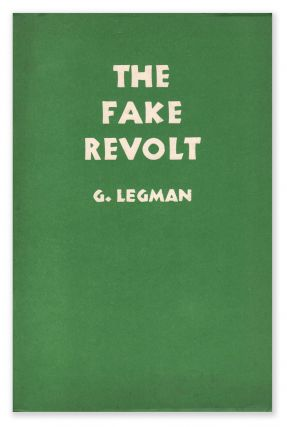 The Fake Revolt. G. LEGMAN