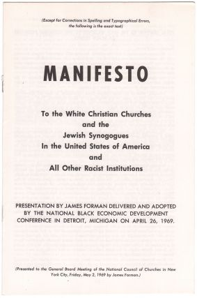 Manifesto to the White Christian Churches and the Jewish Synagogues in the United States of...