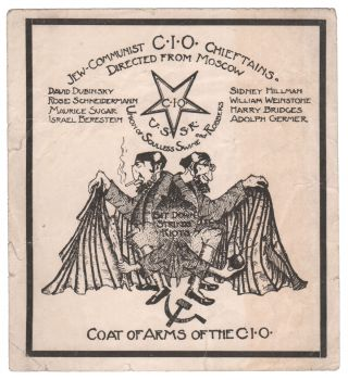 Jew-Communist CIO Chieftains Directed from Moscow (sticker). Henry ALLEN, American White Guard