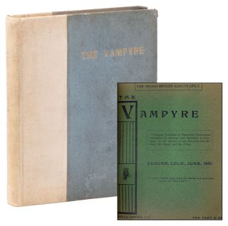 The Vampyre: An Iconoclastic Journal of Criticism and Culture, Vol. 1, Nos. 1-6, June-November,...