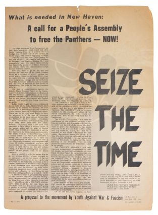 Seize the Time - What Is Needed in New Haven: A call for a People's Assembly to free the Panthers...