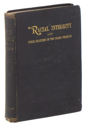 Racial Integrity and Other Features of the Negro Problem. A. H. SHANNON