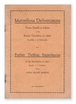 Marvellous Deliverances from Death in China in the Boxer Troubles of 1900 / Further Thrilling...