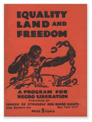 Equality Land and Freedom: A Program for Negro Liberation