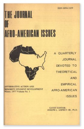 The Journal of Afro-American Issues: A Quarterly Journal Devoted to Theoretical and Empirical...