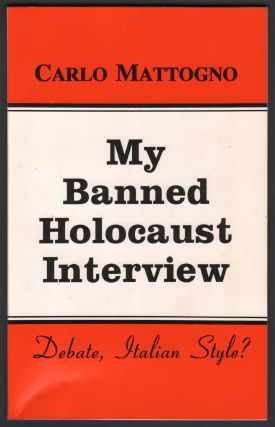 My Banned Holocaust Interview. Carlo MATTOGNO