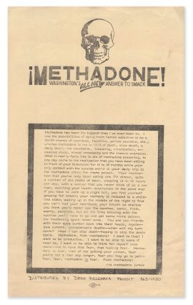 ¡Methadone! Washington's All New Answer To Smack