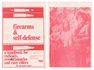 Firearms & Self-Defense: A Handbook for Radicals, Revolutionaries and Easy Riders. International...