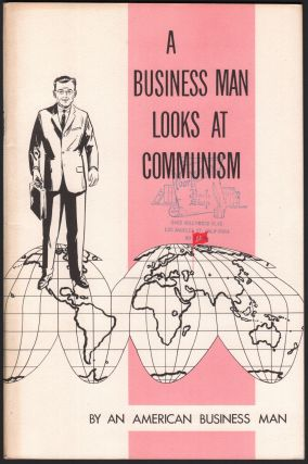 A Business Man Looks at Communism. Fred C. KOCH