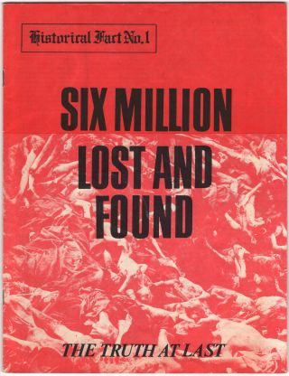 Six Million Lost and Found (Historical Fact No. 1). Richard HARWOOD