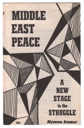 Middle East Peace: A New Stage in the Struggle. Hyman LUMER