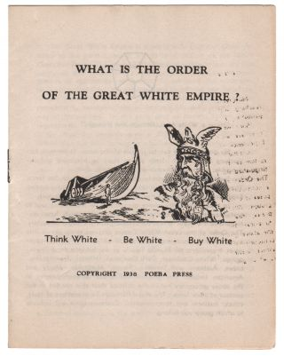 What Is the Order of the Great White Empire? Think White - Be White - Buy White