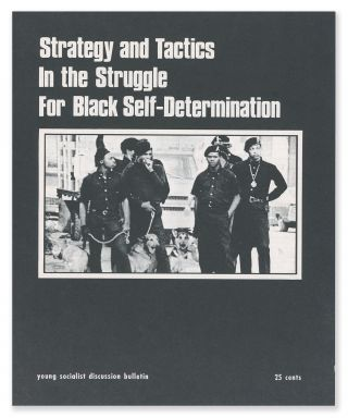 Strategy and Tactics In the Struggle for Black Self-Determination