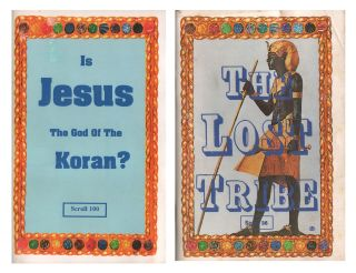 The Lost Tribe (Scroll 36) [with] Is Jesus the God of the Koran? (Scroll 100). Dr. Malachi Z. YORK