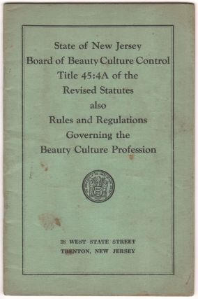State of New Jersey / Board of Beauty Culture Control / Title 45:4A of the / Revised Statutes /...