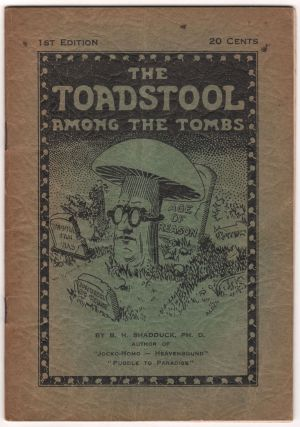 The Toadstool Among the Tombs. B. H. SHADDUCK